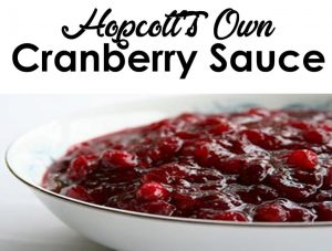 hopcott's own cranberry sauce